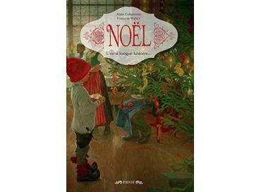 Noël une si longue histoire, d'Alain Cabantous et François Walter