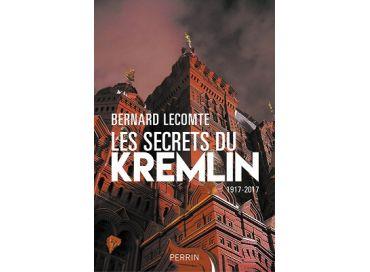 Bernard Lecomte révèle Les Secrets du Kremlin à l'oreille de Lorène
