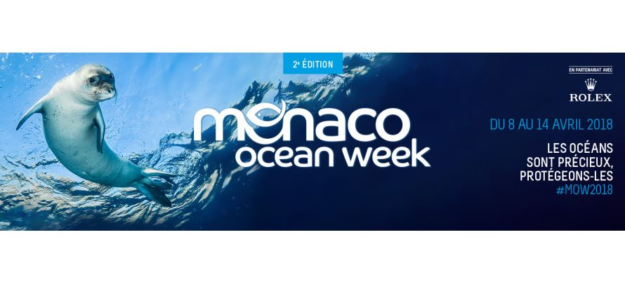 Monaco Ocean Week du 8 au 14 avril 2018