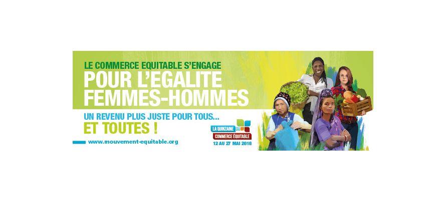 La Quinzaine du Commerce Equitable du 12 au 27 mai
