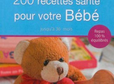 200 recettes santé pour bébé