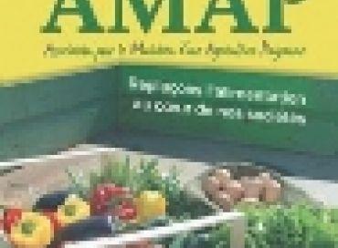 AMAP : Replaçons l'alimentation au coeur de nos sociétés
