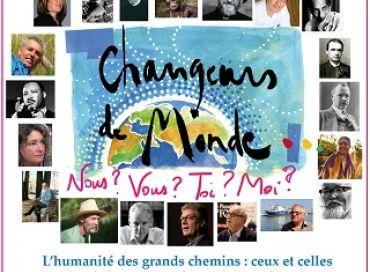 Changeurs de monde : nous, vous, toi, moi ?