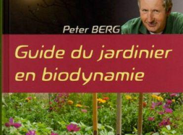 Le guide du jardinier en biodynamie