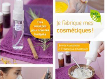 Je fabrique mes cosmétiques