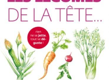 Cuisinez les légumes de la tête aux pieds
