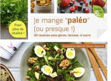 Je mange Paléo (ou presque)