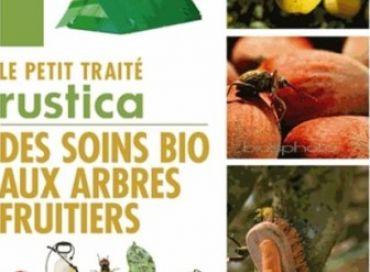 Petit traité des soins bio aux arbres fruitiers