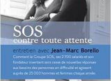 SOS contre toute attente : entretien avec Jean-Marc Borello