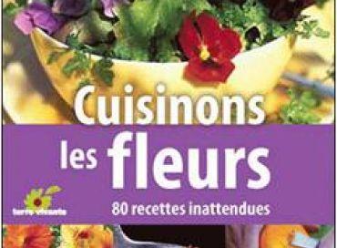 Cuisinons les fleurs !
