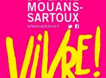 Vivre ! Avec le festival du livre de Mouans Sartoux