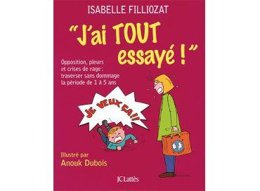 Essayez la partentalité positive avec Isabelle Filliozat