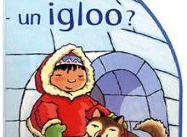 Un igloo et Un arbre : 2 livres jeunesse à découvrir !