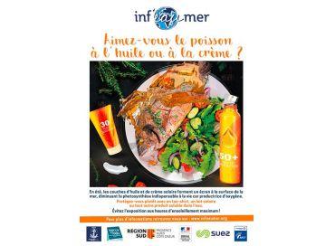Aimez-vous le poisson à l'huile ou à la crème solaire... LA bonne question d'INF'EAU MER