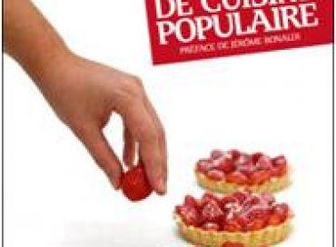 Manuel de la cuisine populaire : le plaisir d'être aux fourneaux !