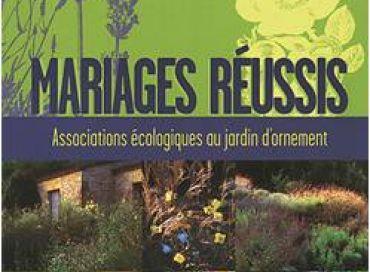Mariages réussis, associations écologiques au jardin d'ornement