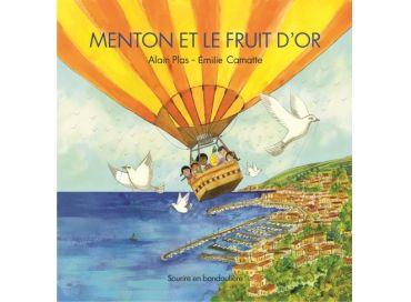 Menton et le Fruit d'Or, un conte d'Alain Plas