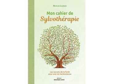 Mon cahier de sylvothérapie